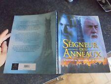 LE SEIGNEUR DES ANNEAUX l'Histoire du Tournage de la Trilogie Brian Sibley 2002