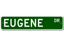 EUGENE Street Sign - Personalized Last Name Sign