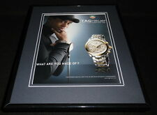 Tiger Woods 2006 Tag Heuer Watches Framed 11x14 ORIGINAL Advertisement