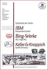 L. Dingwerth: Geschichte Schreibmaschinen: IBM, Bing-Werke, Keller & Knappich