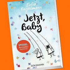 Julia Engelmann | Jetzt, Baby | Neue Poetry-Slam-Texte (Buch)