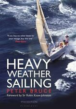 HEAVY WEATHER SAILING - BRUCE, PETER/ KNOX-JOHNSTON, ROBIN (FRW) - NEW HARDCOVER