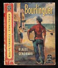"""Blaise Cendrars : Bourlinguer - N° 437 / 438 """" Le Livre de Poche """""""