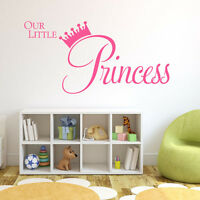 Our Little Princess Wall Sticker Baby Girls Bedroom Nursery Wall Art