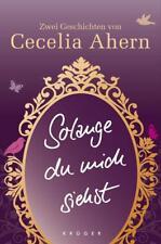 Ahern, Cecelia - Solange du mich siehst: Zwei Erzählungen /4