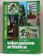 EDUCAZIONE ARTISTICA 3 - Forma, Colore, Segno - E. Accatino [Libro]