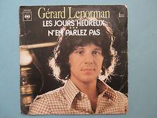 45 T GERARD LENORMAN LES JOURS HEUREUX N EN PARLEZ PAS CBS1068 SERIE GEMINI