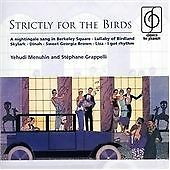Strictly For The Birds (Menuhin, Grappelli), Various Composers, Good