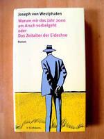 """Joseph von Westphalen   """"Warum mir das jahr 2000 ...."""""""