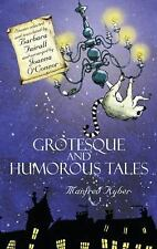 Grotesque and Humorous Tales by Manfred Kyber (2010, Paperback)