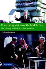 Contending Visions of the Middle East: The History