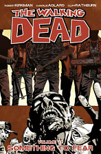 The Walking Dead Volume 17: Something to Fear by Robert Kirkman (Paperback,...