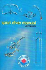 SPORT DIVER MANUAL  Scuba Diving - Jeppesen