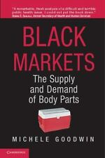 Black Markets: The Supply And Demand Of Body Parts: By Michele Goodwin