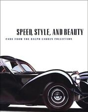Speed, Style, and Beauty: Cars from the Ralph Lauren Collection by Furman: New