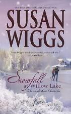 Snowfall at Willow Lake (Lakeshore Chronicles Book 4) Susan Wiggs PB
