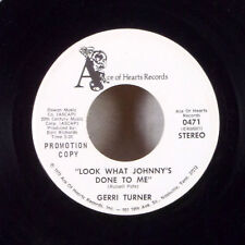 """Gerri Turner Look What Johnny's Done to Me / Living Proof 7"""" 45 Ace of Hearts M-"""