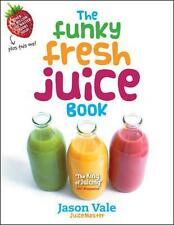 The Funky Fresh Juice Book By Jason Vale - NEW