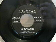LUIS KALAFF y sus alegres dominicanos : El toquecito / pero llevame CAPITAL 02