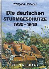 Die deutschen Sturmgeschutze 1935/1945 - Fleischer - Podzun - 1996