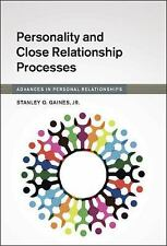 Advances in Personal Relationships: Personality and Close Relationship...