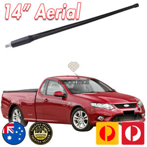 FOR FORD FALCON FG XR6 XR8 UTE SEDAN ANTENNA / AERIAL LONG 14 INCH