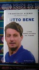 TUTTO BENE Francesco Acerbi Pucci S&K 2015 autografato dedica tumore calcio