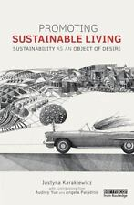 Routledge Studies in Sustainability: Promoting Sustainable Living :...
