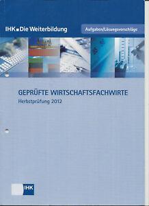 IHK Wirtschaftsfachwirt Herbstprüfung 2012