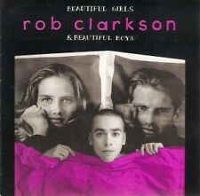 """ROB CLARKSON """"BeautifulGirls&BeautifulBoysEP"""" 1991 5Track *TlotTlot *RuckRoverCD"""