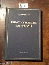PERRICONE Gaspare, Lesioni ostetriche dei neonati. 1963, Cappelli