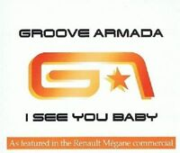 GROOVE ARMADA I See You Baby CD Single BMG 2004