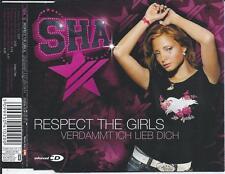 SHA - Respect the girls / VERDAMMT ICH LIEB DICH CDM 6TR Europop 2007 M. REIM
