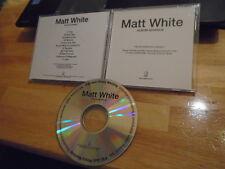 RARE ADVANCE PROMO Matt White CD Best Days '07 Geffen Records NO DOUBT Ima Robot