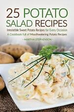 25 Potato Salad Recipes - Irresistible Sweet Potato Recipes for Every...