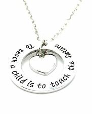 Teacher Present - TO TEACH A CHILD IS TO TOUCH THE FUTURE Necklace Pendant