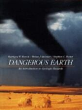 Dangerous Earth : An Introduction to Geologic Hazards by Barbara W. Murck, Step…