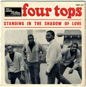 FOUR TOPS Standing in the shadow of love 1967 French EP Motown Northern Soul Mod