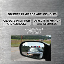 Objects in mirror are Assholes stickers 3 pack quality water/fade proof vinyl