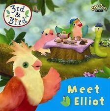 3rd and Bird: Meet Elliot, BBC, New Book