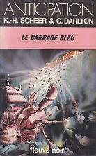 C1 Scheer Darlton PERRY RHODAN 46 Le Barrage Bleu  FNA 882 1978 EO