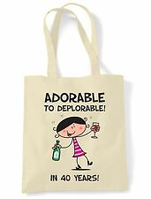 Adorable To Deplorable 40th Birthday Present Shoulder ToteBag - Funny Gift