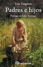 Padres e Hijos : Prologo de Julio Travieso by Ivan Sergeyevich Turgenev...