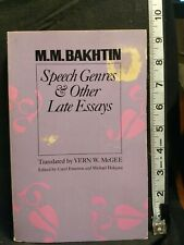 Speech Genres and Other Late Essays Mm Bakhtin