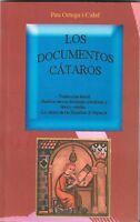 Los documentos cátaros. Traducción literal de documentos medievales