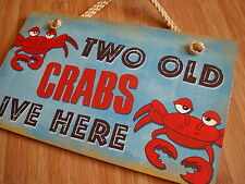 TWO OLD CRABS LIVE HERE Seafood Restaurant Beach Tiki Bar Sign Home Decor NEW
