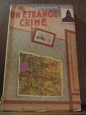 Joseph-Louis Sanciaume: un étrange crime / La Cagoule N°23, 1946