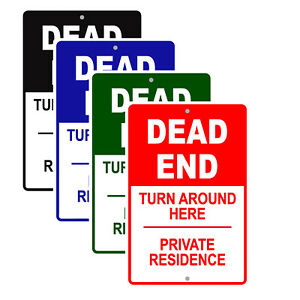 Dead End Turn Around Private Residence Art Decor Novelty Aluminum Metal Sign