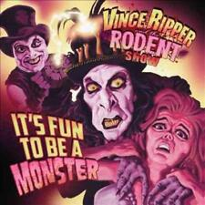It's Fun To Be a Monster by Vince Ripper and the Rodent Show (Vinyl,.