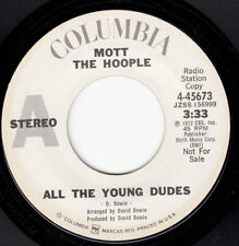 RARE 1972 PROMO 45~MOTT THE HOOPLE~DAVID BOWIE~ALL THE YOUNG DUDES~COLUMBIA~VG++